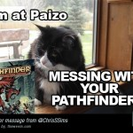 All up in your Paizo...