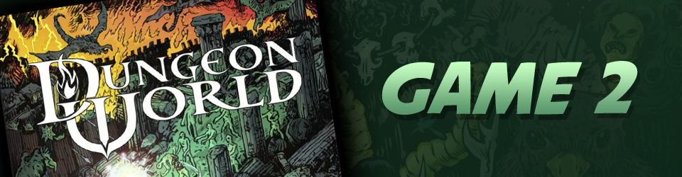 Dungeon World, Game 2 – Weem